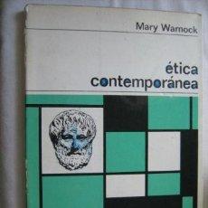 Libros de segunda mano: ÉTICA CONTEMPORÁNEA. WARNOCK, MARY. 1968. Lote 31730392