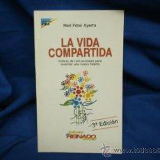 Libros de segunda mano: LA VIDA COMPARTIDA - MARI PATXI AYERRA - EDITORIAL REINADO SOCIAL. Lote 32076031