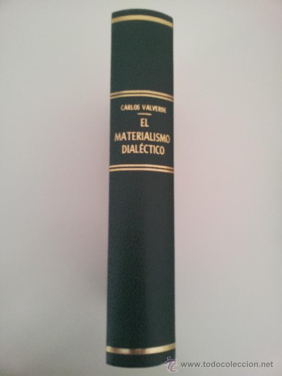 EL MATERIALISMO DIALÉCTICO. EL PENSAMIENTO DE MARX Y ENGELS. CARLOS VALVERDE. ESPASA. 1979. MARXISMO (Libros de Segunda Mano - Pensamiento - Filosofía)