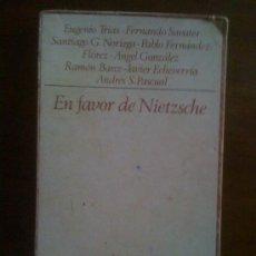 Libros de segunda mano: EN FAVOR DE NIETZSCHE, DE EUGENIO TRÍAS Y OTROS. TAURUS, 1972. Lote 33227992