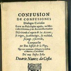Libros de segunda mano: JOSÉ DE LA VEGA : CONFUSIÓN DE CONFUSIONES. AMSTERDAM, 1688 - FACSÍMIL (1977). Lote 33497408