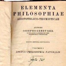 Libros de segunda mano: ELEMENTA PHILOSOPHIAE, ARISTOTELICO-THOMISTICAE, JOSEPHO GREDT, VOL 1, FRIBURGI BRISGOVIAE 1937. Lote 33798647