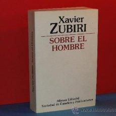 Libros de segunda mano: SOBRE EL HOMBRE.--XAVIER ZUBIRI. Lote 33975886