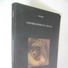 Libros de segunda mano: CONVERSACIONES EN TUSCULO, CICERON,2005,ASOCIACION ESPAÑOLA DE NEUROPSIQUIATRIA ED,REF FILOSOFIA BS2. Lote 34075690