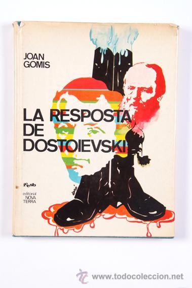 ASSAIG. LA RESPOSTA DE DOSTOIESKI. JOAN GOMIS. (Libros de Segunda Mano - Pensamiento - Filosofía)