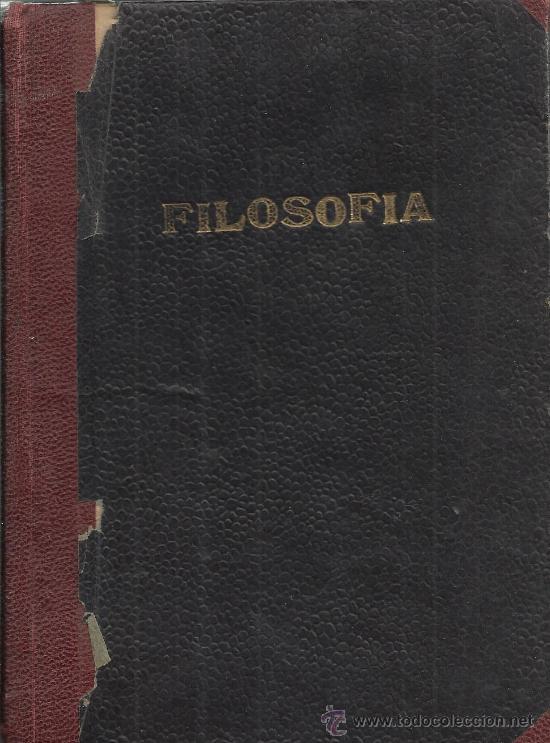 ELEMENTOS DE FILOSOFÍA ARISTOTELICO-ESCOLÁSTICA ( ALMA MATER ) 1942 (Libros de Segunda Mano - Pensamiento - Filosofía)