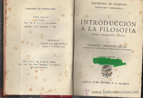 Libros de segunda mano: ELEMENTOS DE FILOSOFÍA ARISTOTELICO-ESCOLÁSTICA ( ALMA MATER ) 1942 - Foto 2 - 34715911
