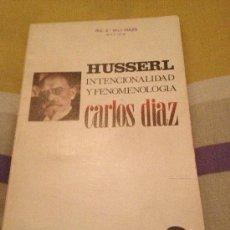 Libros de segunda mano: 'HUSSERL - INTENCIONALIDAD Y FENOMENOLOGÍA', DE CARLOS DÍAZ.. Lote 35038923