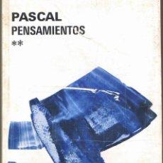 Libros de segunda mano: PENSAMIENTOS II EL HOMBRE CON DIOS, BLAISE PASCAL - Nº 63 - 246 PAGINAS, AGUILAR, 1980. Lote 35538250