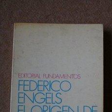 Libros de segunda mano: EL ORIGEN DE LA FAMILIA, DE LA PROPIEDAD PRIVADA Y EL ESTADO. ENGELS (FEDERICO). Lote 35548998