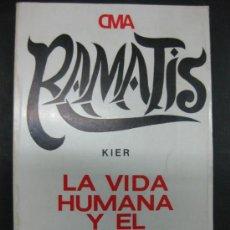 Libros de segunda mano: LA VIDA HUMANA Y EL ESPIRITU INMORTAL. RAMATIS. Lote 35889553