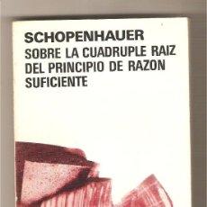 Libros de segunda mano: SOBRE LA CUÁDRUPLE RAÍZ DEL PRINCIPIO DE RAZÓN SUFICIENTE .-. Lote 54584474