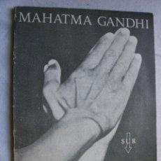 Libros de segunda mano: MI VIDA ES MI MENSAJE. GANDHI, MAHATMA. 1969. Lote 36113455