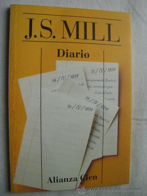 DIARIO. MILL, JOHN STUART. 1996 (Libros de Segunda Mano - Pensamiento - Filosofía)