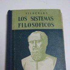 Libros de segunda mano: LOS SISTEMAS FILOSÓFICOS, EDITORIAL LUMEN BARCELONA 1954.. Lote 36869478