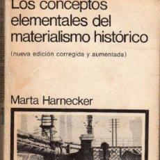 Libros de segunda mano: LOS CONCEPTOS ELEMENTALES DEL MATERIALISMO HISTÓRICO. MARTA HARNECKER. SIGLO VEINTIUNO EDITORES. . Lote 37113242