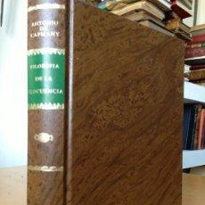 Libros de segunda mano: 1842.- FILOSOFIA DE LA ELOCUENCIA. ANTONIO CAPMANY. EDICION FACSIMIL NUMERADA. . Lote 38158102