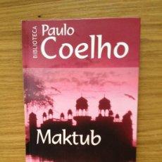 Libros de segunda mano: MAKTUB DE PAULO COELHO PLANETA DE AGOSTINI. Lote 38312360