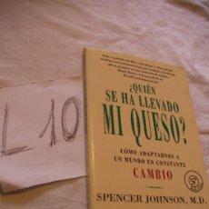 Libros de segunda mano: ¿QUIEN SE HA LLEVADO MI QUESO? - SPENCER JHONSON - ENVIO GRATIS A ESPAÑA. Lote 38387912