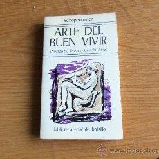 Libros de segunda mano: SCHOPENHAUER --ARTE DEL BUEN VIVIR --. Lote 38468709