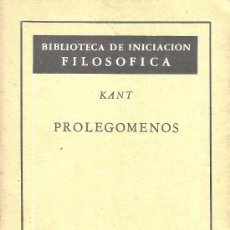 Libros de segunda mano: PROLEGÓMENOS – IMMANUEL KANT . Lote 38745684