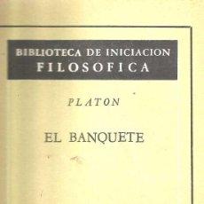 Libros de segunda mano: EL BANQUETE – PLATÓN. Lote 38746670