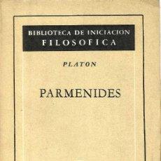 Libros de segunda mano: PARMÉNIDES – PLATÓN. Lote 38746950
