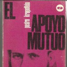 Libros de segunda mano: EL APOYO MUTUO. PEDRO KROPOTKIN. ZERO S.A. MADRID. 1970. Lote 38756169