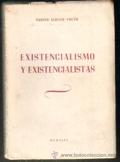 EXISTENCIALISMO Y EXISTENCIALISTAS A-FIL-638 (Libros de Segunda Mano - Pensamiento - Filosofía)