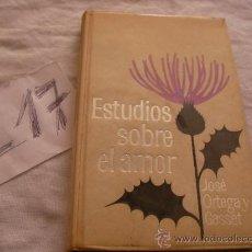 Libros de segunda mano: ESTUDIOS SOBRE EL AMOR - JOSE ORTEGA Y GASSET. Lote 39226203
