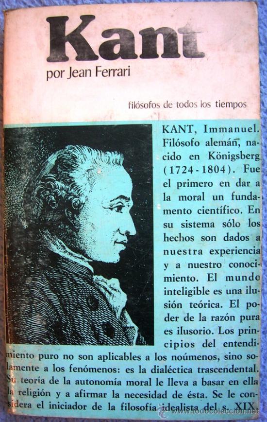 Libros de segunda mano: KANT O LA INVENCION DEL HOMBRE - JEAN FERRARI - EDAF EN 1981. - Foto 2 - 39040892