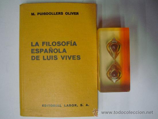 Libros de segunda mano: FILOSOFIA ESPAÑOLA DE LUIS VIVES. M.PUIGDOLLERS OLIVER. ED. LABOR 1940. ILUSTRADO - Foto 5 - 39140765