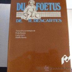 Libros de segunda mano: DU FOETUS. DESCARTES.. Lote 39233533
