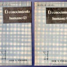 Libros de segunda mano: EL CONOCIMIENTO HUMANO. 2 TOMOS. BERTRAND RUSSELL. EDICIONES TAURUS, S.A. MADRID. 1959.. Lote 50418597
