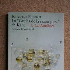 Libros de segunda mano: LA CRÍTICA DE LA RAZÓN PURA DE KANT. 1. LA ANALÍTICA. BENNET (JONATHAN). Lote 39756242
