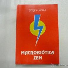 Libros de segunda mano: MACROBIOTICA ZEN. GEORGES OHSARVA. TDK101. Lote 121410870