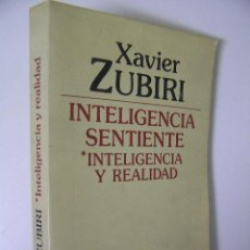 Libros de segunda mano: INTELIGENCIA SENTIENTE,XABIER ZUBIRI,1984,ALIANZA ED,REF FILOSOFIA AZP5. Lote 198803235