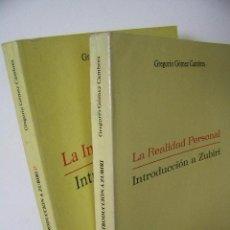 Libros de segunda mano: LA REALIDAD PERSONAL INTRODUCCION A ZUBIRI TOMOS I Y II GREGORIO GOMEZ,1983,ÁGORA REF FILOSOFÍA AZP5. Lote 198803206