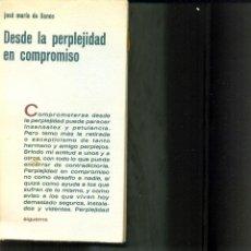 Libros de segunda mano: DESDE LA PERPLEJIDAD EN COMPROMISO/ JOSÉ Mª DE LLANOS.1972. Lote 40512987
