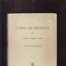 Libros de segunda mano: CURSO DE FILOSOFÍA, /POR: JOAQUÍN CARRRERAS ARTAU - EDICIONES ALMA MATER, 1967. Lote 40715697
