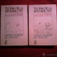 Libros de segunda mano: XAVIER RUBERT DE VENTOS , TEORIA DE LA SENSIBLITAT 1Y2 LLIBRES EN CATALÀ. Lote 40932723