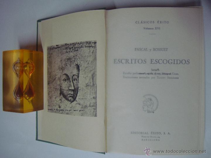 PASCAL Y BOSSUET. ESCRITOS ESCOGIDOS. ED. EXITO 1962.1A EDICIÓN. (Libros de Segunda Mano - Pensamiento - Filosofía)