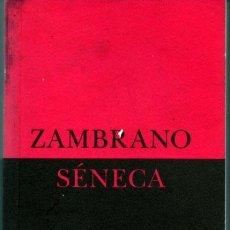 Libros de segunda mano: MARIA ZAMBRANO. SÉNECA. BIBLIOTECA DE ENSAYO SIRUELA.. Lote 41304044