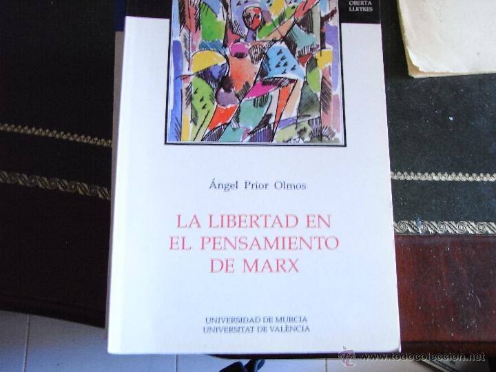 LA LIBERTAD EN EL PENSAMIENTO DE MARX. ANGEL PRIOR. (Libros de Segunda Mano - Pensamiento - Filosofía)