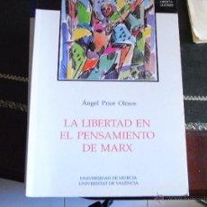 Libros de segunda mano: LA LIBERTAD EN EL PENSAMIENTO DE MARX. ANGEL PRIOR.. Lote 111888459