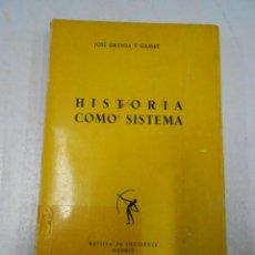 Libros de segunda mano: HISTORIA COMO SISTEMA. ORTEGA Y GASSET. REVISTA DE OCCIDENTE MADRID. TDK169. Lote 41586448