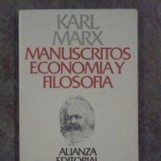 Libros de segunda mano: MANUSCRITOS ECONOMÍA Y FILOSOFÍA, DE KARL MARX. Lote 41665908
