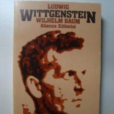 Libros de segunda mano: LUDWIG WITTGENSTEIN. VIDA Y OBRA - WILHELM BAUM (ALIANZA, 1988).. Lote 41675594