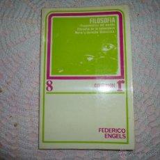 Libros de segunda mano: FILOSOFÍA (ESQUEMÁTICA DEL MUNDO. FILOSOFÍA DE LA NATURALEZA. MORAL Y DERECHO. DIALÉCTICA). - ENGELS. Lote 42285614