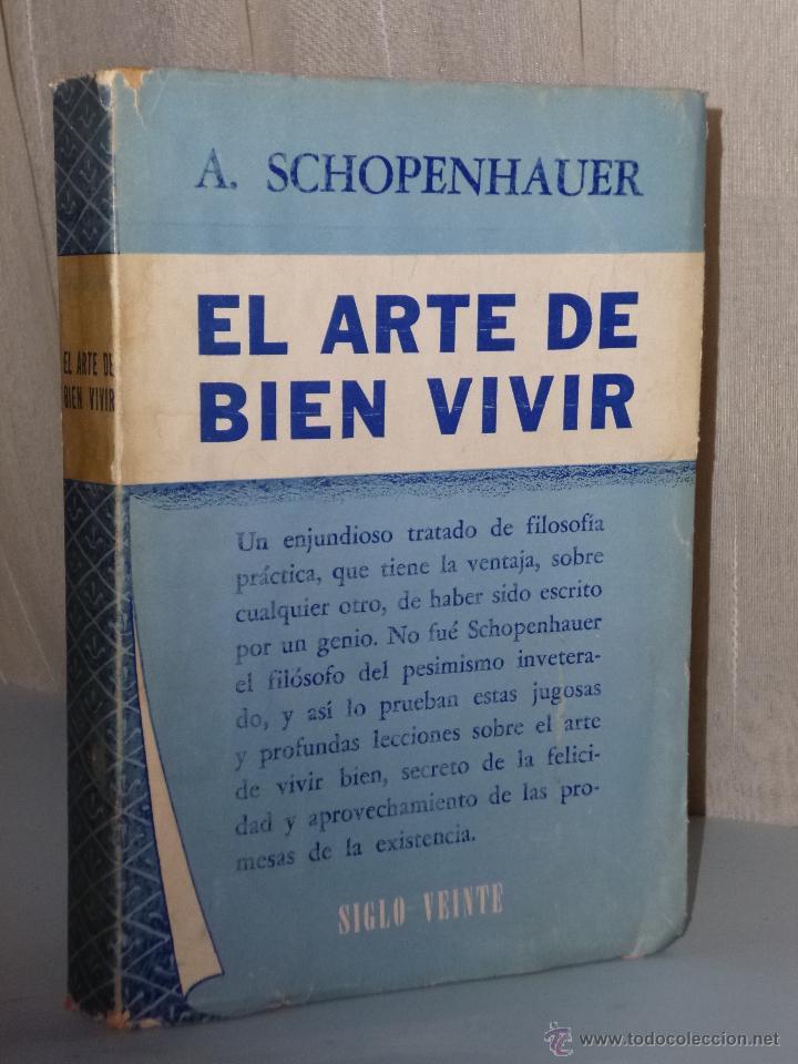 EL ARTE DE BIEN VIVIR (Libros de Segunda Mano - Pensamiento - Filosofía)